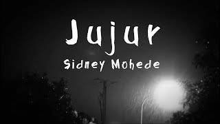 Gambar cover JUJUR (Lyric Video) - Sidney Mohede
