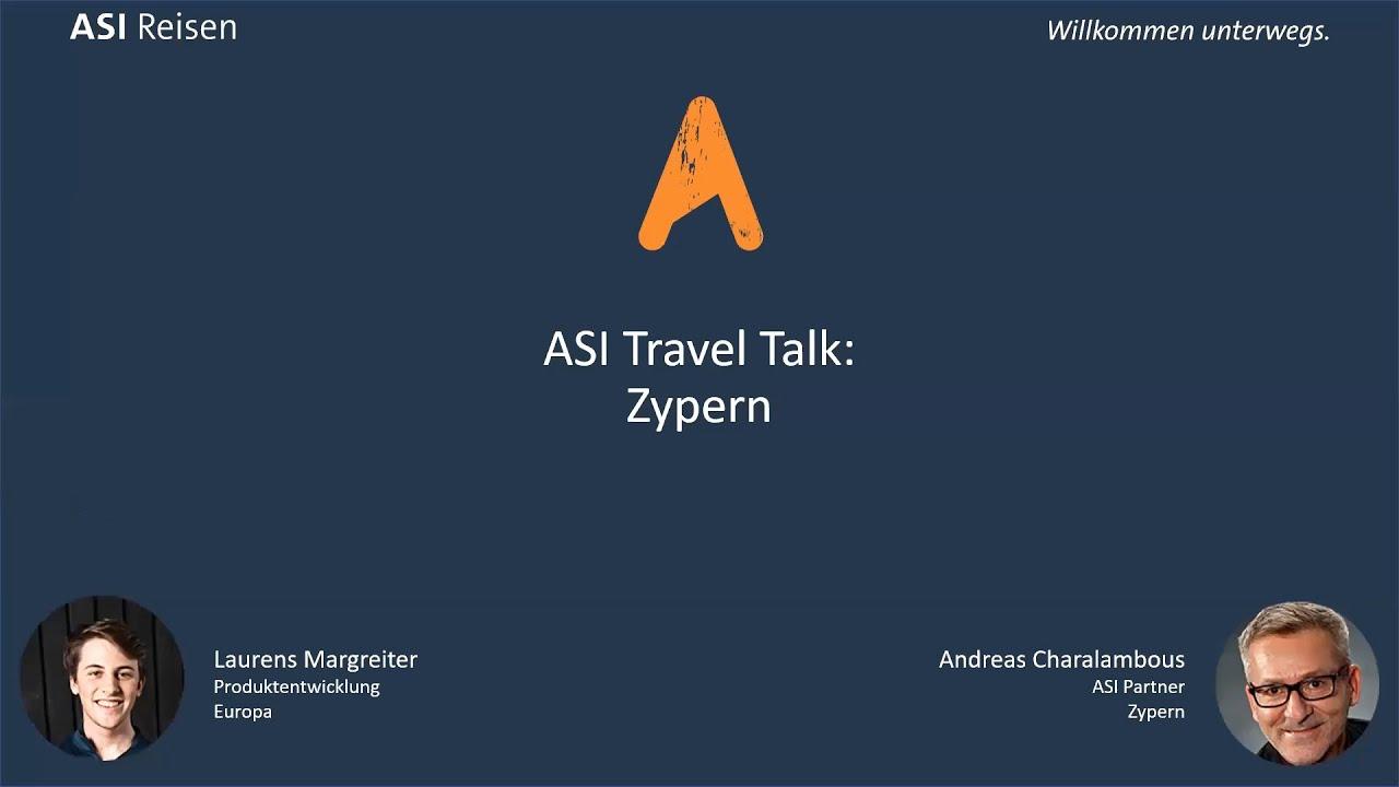 ASI Travel Talk: Aktuelles aus Zypern