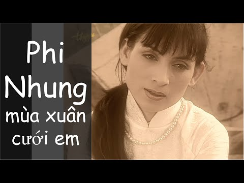 Mua Xuan Cuoi Em - Phi Nhung, Bảo Tiên