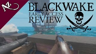 Blackwake Review (Early Access Game)