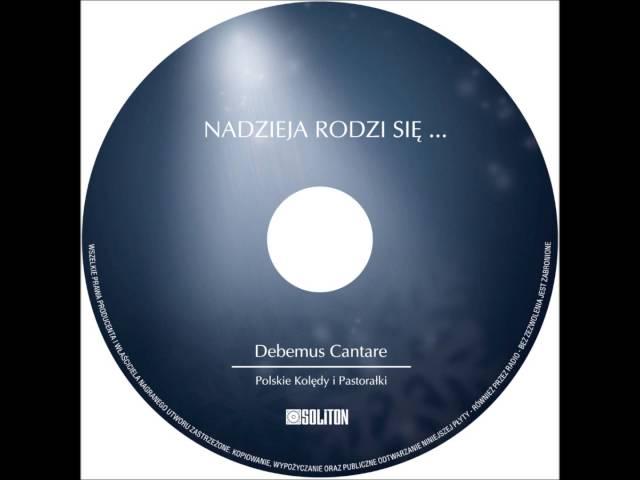 Mroźna cisza - Debemus Cantare - Polskie Kolędy i Pastorałki - Kolędy przy gitarze