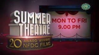Summer Theatre NFDC Award Winning Movies Week 3
