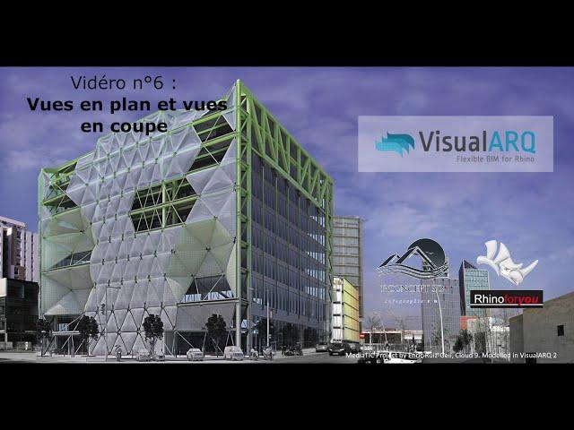 Présentation VisualArq Vidéo n° 6 : vues en plan et coupe