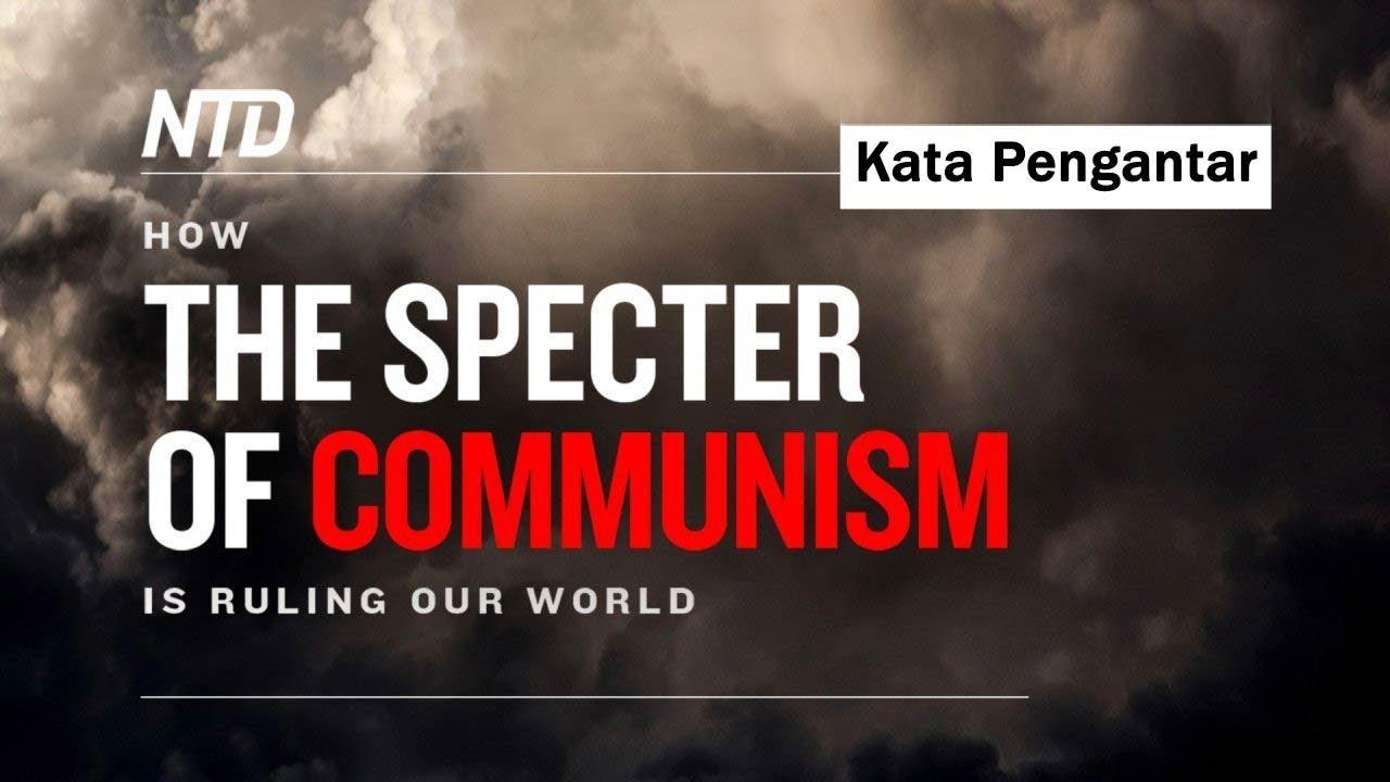 Download Ep.1 Kata Pengantar   Bagaimana Roh Jahat Komunisme Menguasai Dunia Kita
