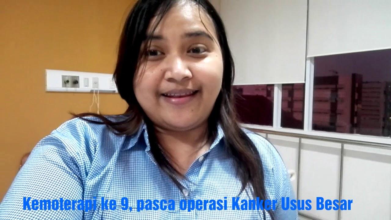 Cerita Kemoterapi ke 9 pasca operasi Kanker Usus Besar ...