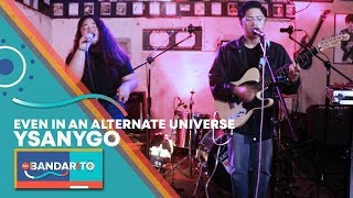 "YSANYGO - ""Even In An Alternate Universe"" 