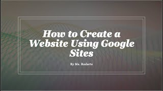 How to Create a Website w/Google Sites