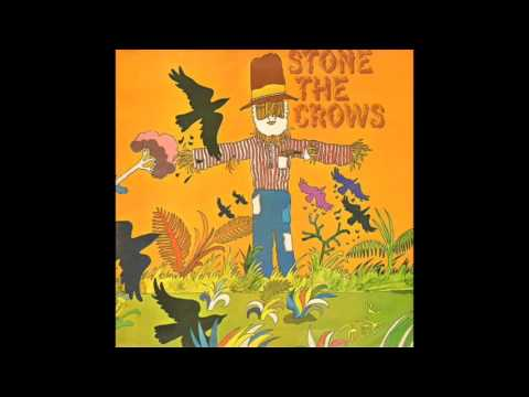 Stone The Crows / The Touch Of Your Loving Hand