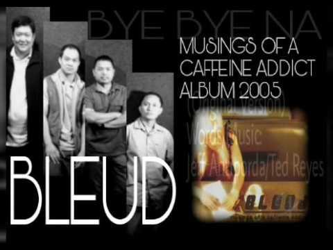 Bye Bye Na (Original Version) - BLEUD (2005)