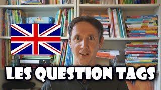 les question tags en anglais