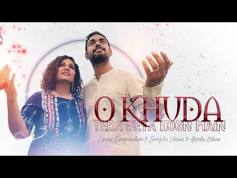 o-khuda-tera-beta-hoon-main-||-vinay-and-arpita-naomi-oliver-||-latest-hindi-christian-song-2020