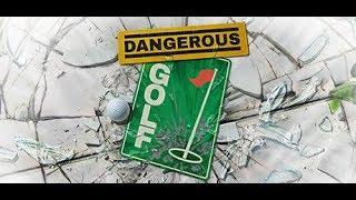Dangerous Golf - Gettin