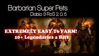 Barbarian Super Farming Pet Guide-- EASY T6 -- Diablo 3 2.0.5 -- 10+ Legendaries a Rift