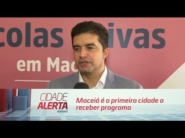 'Escolas Ativas': Maceió é a primeira cidade a receber programa