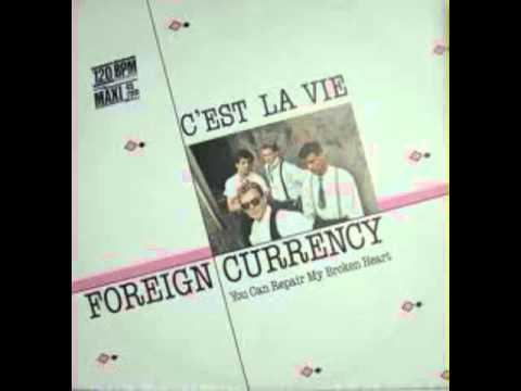 Foreign Currency   C'est La Vie