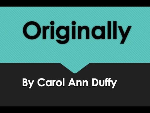 """Originally"" by Carol Ann Duffy - Revision"
