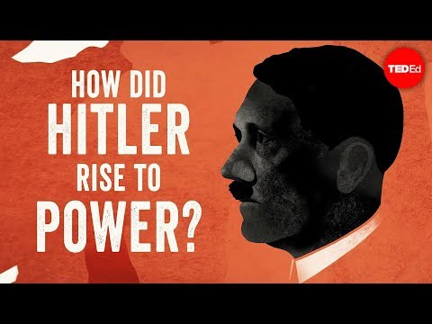 How did Hitler rise to power? - Alex Gendler and Anthony Haz