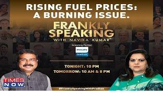 Dharmendra Pradhan on fuel price hike, Rahul Gandhi's jibe, elections \u0026 more | Frankly Speaking