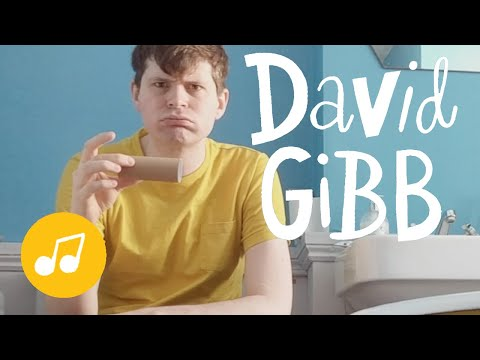 David Gibb - There Are Lots of Different Ways (To Wipe Your Bum)