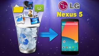 How to Recover Deleted Contacts/Videos/Music/Photos/Messages/Call History from Google Nexus 5 ?