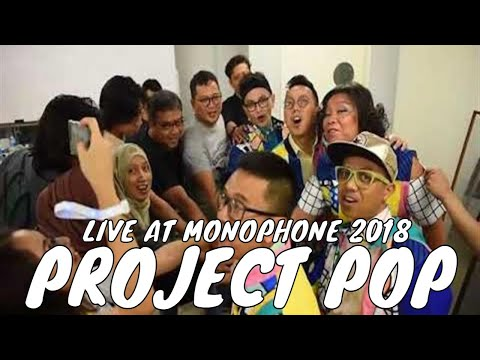 PROJECT POP LIVE AT MONOPHONE 2018