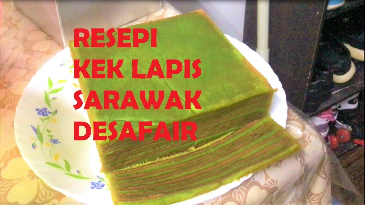 RESEPI SENANG MUDAH GERENTI JADI l KEK LAPIS SARAWAK DESAFAIR l how to make kek lapis sarawak