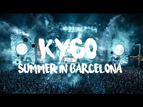 Kygo - Summer in Barcelona
