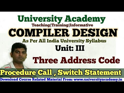 L40:Compiler Design Tutorial,Procedure Call, Switch Case Statement, Three Address Code in HIndi