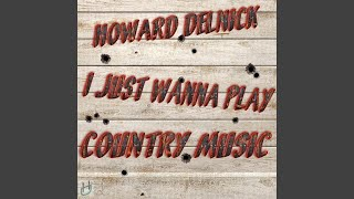 I Just Wanna Play Country Music