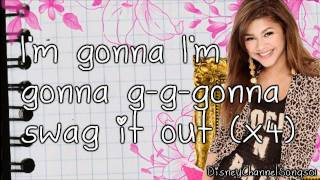 Zendaya Coleman - Swag It Out With Lyrics