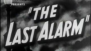 The Last Alarm (1940) [Crime] [Drama]