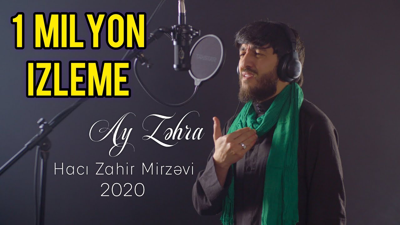 Haci Zahir Mirzevi -  Ay Zehra