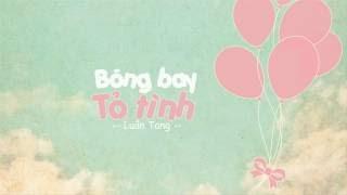 [Vietsub] Bóng Bay Tỏ Tình - Luân Tang | 告白气球 - 伦桑