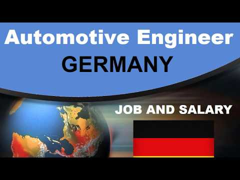 Automotive Engineer Salary In Germany - Jobs And Wages In Germany
