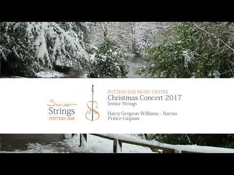 "Potters Bar Senior Strings: ""Narnia; Prince Caspian"""