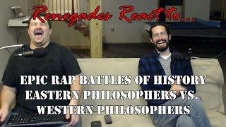 Renegades React to... Epic Rap Battles of History: Eastern Philosophers vs. Western Philosophers