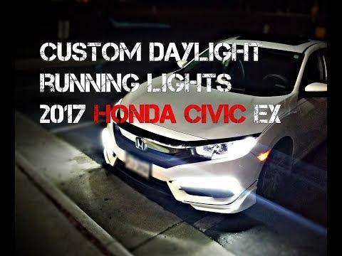 2017 Honda Civic Custom DRL installation Part 1