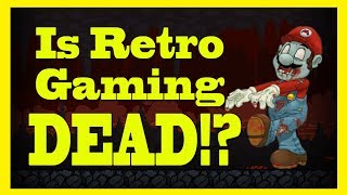 Is Retro Gaming Dying !?