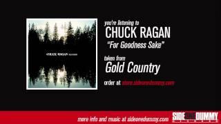 Chuck Ragan - For Goodness Sake