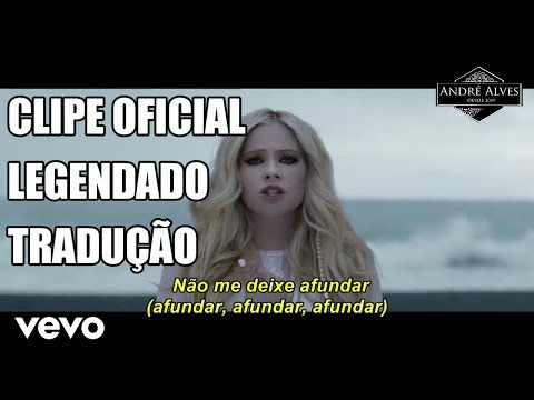 Avril Lavigne - Head Above Water   TraduçãoLegendado PT-BR