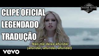 Avril Lavigne - Head Above Water [Clipe Oficial] [Tradução/Legendado] [PT-BR]