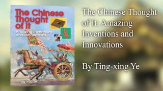 The Chinese Thought Of It: Book Trailer