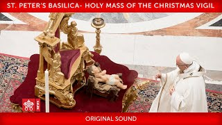 Pope Francis-Holy Mass of the Christmas Vigil 2019-12-24