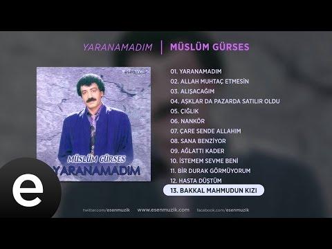 Bakkal Mahmudun Kızı (Müslüm Gürses) Official Audio #bakkalmahmudunkızı #müslümgürses - Esen Müzik