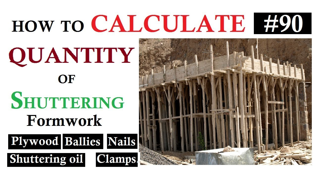 How To Calculate The Quantity Of Shuttering Plywood