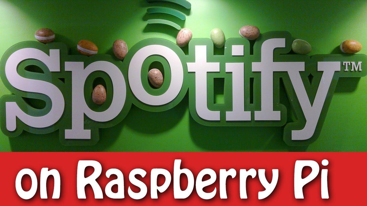 Run Spotify on Raspberry Pi   Hackaday io