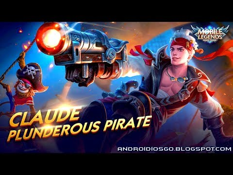 Mobile Legends: New Skin - Claude Plunderous Pirate Gameplay Android/iOS