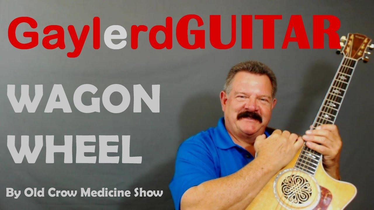 wagon wheel guitar lesson old crow medicine show youtube. Black Bedroom Furniture Sets. Home Design Ideas