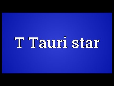 T Tauri star Meaning