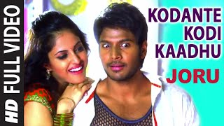 Kodante Kodi Kaadhu Full Video Song | Joru | Sundeep Kishan, Rashi Khanna